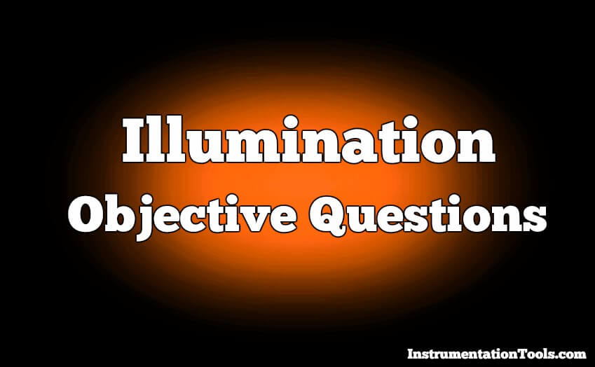 Illumination Objective Questions