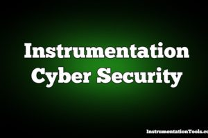 Instrumentation Cyber Security Tips