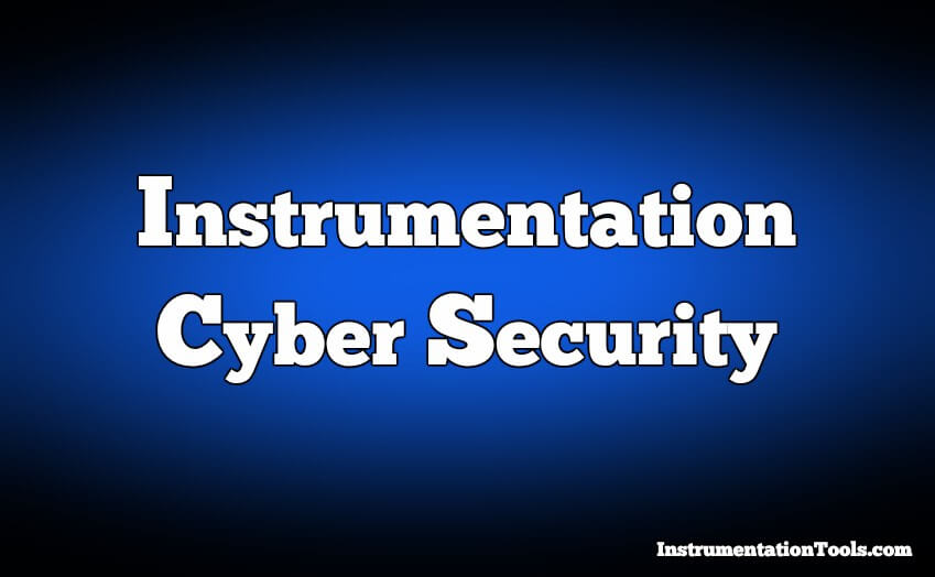 Instrumentation Cyber Security