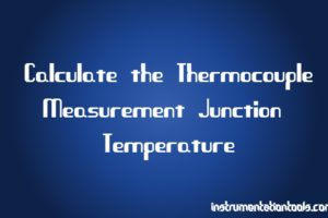 Calculate the Thermocouple's Measurement Junction Temperature