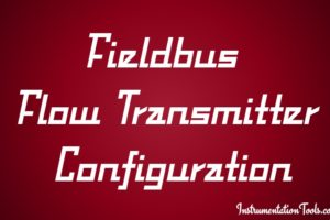 Fieldbus Flow Transmitter Configuration