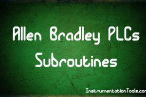 Subroutines within the Allen Bradley PLCs