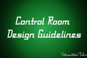 Control Room Design Guidelines