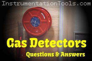 Gas Detectors Interview Questions & Answers