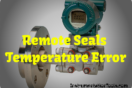 Remote Seals Transmitters Temperature Error