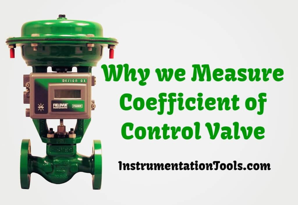 why we measure control valve flow coefficient  cv