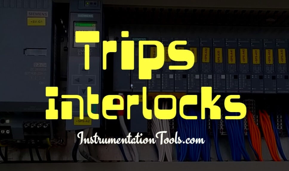 Process Interlocks and Trips