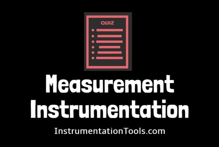 MCQ on Measurement and Instrumentation