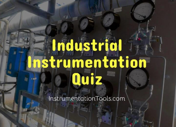 Industrial Instrumentation Quiz