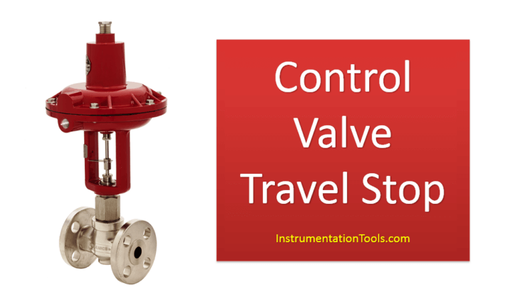 What is Travel Stop in Control Valve
