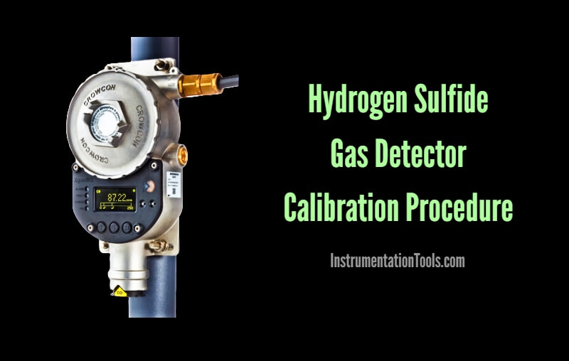 Hydrogen Sulfide Gas Detector Calibration Procedure