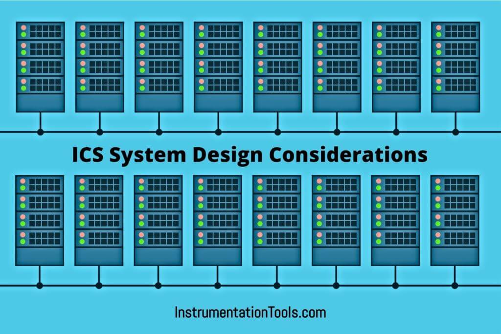 Ics System Design Considerations Industrial Control System